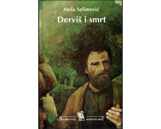 Mesa selimovic dervis i smrt
